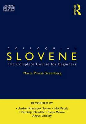 Colloquial Slovene: The Complete Course for Beginners (CD-Audio)