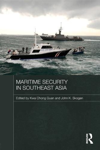 Maritime Security in Southeast Asia (Paperback)
