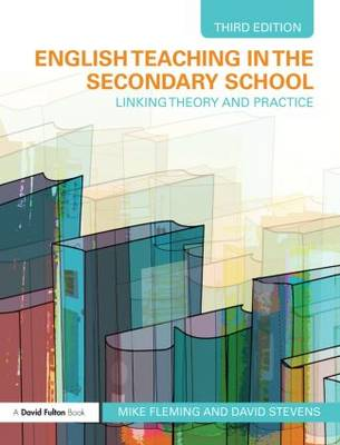 English Teaching in the Secondary School: Linking Theory and Practice (Hardback)