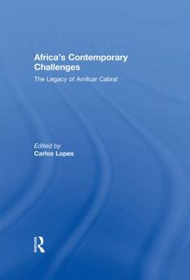 Africa's Contemporary Challenges: The Legacy of Amilcar Cabral (Hardback)