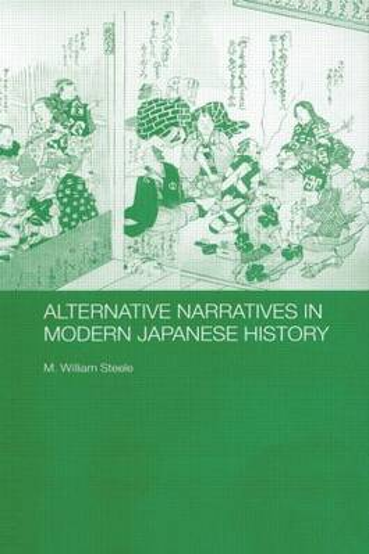 Alternative Narratives in Modern Japanese History (Paperback)