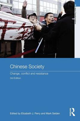 Chinese Society: Change, Conflict and Resistance - Asia's Transformations (Paperback)