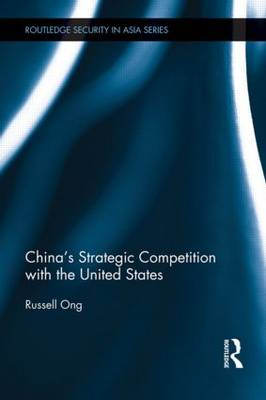 China's Strategic Competition with the United States (Hardback)