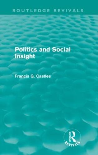 Politics and Social Insight - Routledge Revivals (Paperback)