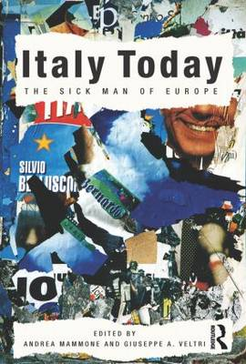 Italy Today: The Sick Man of Europe (Hardback)
