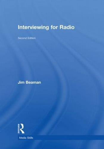 Interviewing for Radio - Media Skills (Hardback)