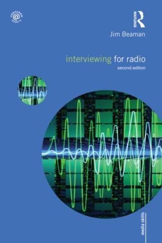 Interviewing for Radio - Media Skills (Paperback)