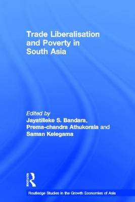 Trade Liberalisation and Poverty in South Asia (Hardback)