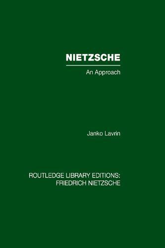 Nietzsche: An Approach (Hardback)