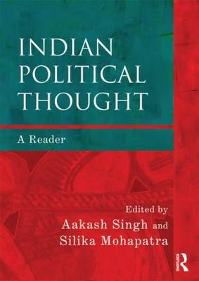Indian Political Thought: A Reader (Paperback)