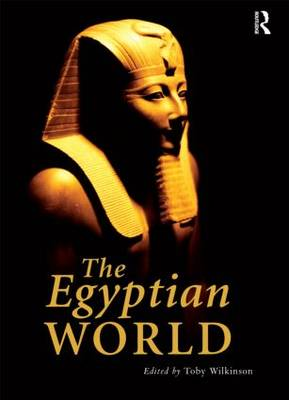 The Egyptian World - Routledge Worlds (Paperback)