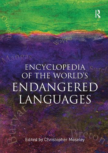 Encyclopedia of the World's Endangered Languages (Paperback)