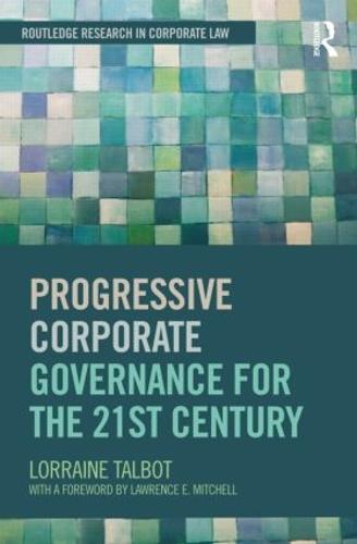 Progressive Corporate Governance for the 21st Century (Hardback)