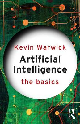 Artificial Intelligence: The Basics - The Basics (Paperback)