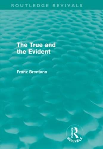 The True and the Evident (Hardback)