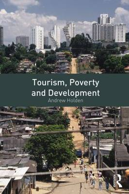 Tourism, Poverty and Development (Paperback)