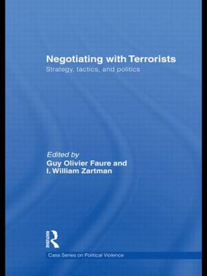 Negotiating with Terrorists: Strategy, Tactics, and Politics - Political Violence (Hardback)