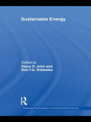 Sustainable Energy - Routledge Explorations in Environmental Economics (Hardback)