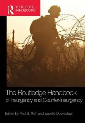 The Routledge Handbook of Insurgency and Counterinsurgency (Hardback)