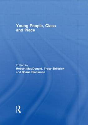 Young People, Class and Place (Hardback)