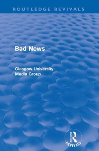 Bad News - Routledge Revivals: Bad News (Paperback)