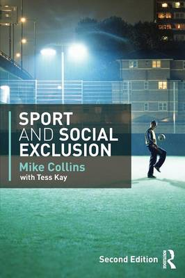Sport and Social Exclusion: Second edition (Paperback)