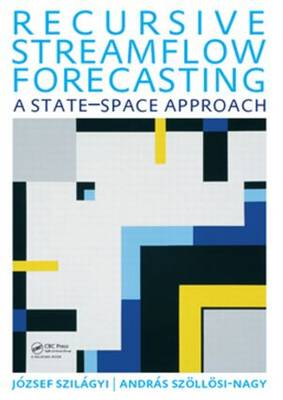 Recursive Streamflow Forecasting: A State Space Approach (Paperback)