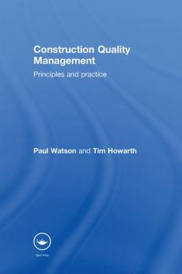 Construction Quality Management: Principles and Practice (Hardback)