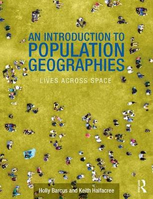 An Introduction to Population Geographies: Lives Across Space (Paperback)
