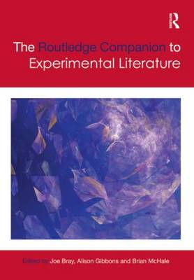 The Routledge Companion to Experimental Literature - Routledge Literature Companions (Hardback)