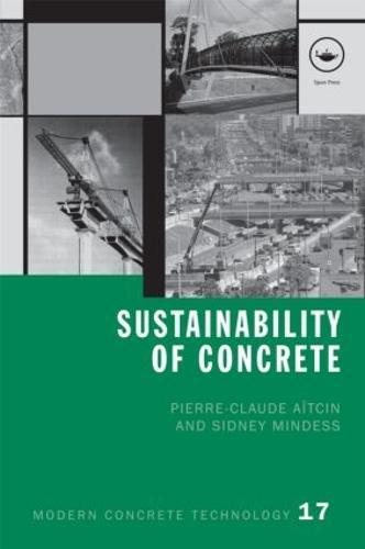 Sustainability of Concrete - Modern Concrete Technology (Hardback)