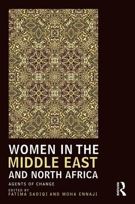 Women in the Middle East and North Africa: Agents of Change - UCLA Center for Middle East Development CMED series (Paperback)