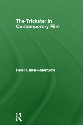 The Trickster in Contemporary Film (Hardback)