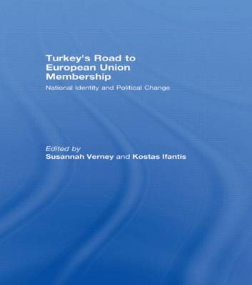 Turkey's Road to European Union Membership: National Identity and Political Change (Paperback)