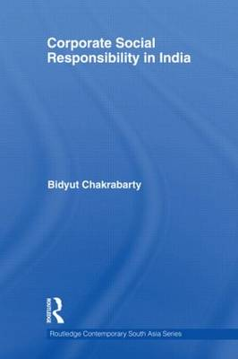 Corporate Social Responsibility in India - Routledge Contemporary South Asia Series (Hardback)