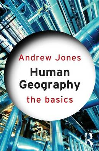 Human Geography: The Basics - The Basics (Paperback)