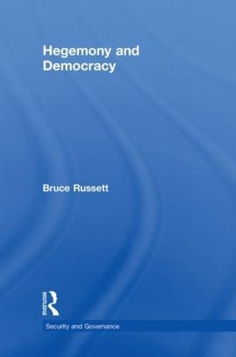 Hegemony and Democracy - Security and Governance (Hardback)