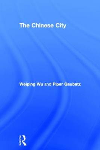 The Chinese City (Hardback)