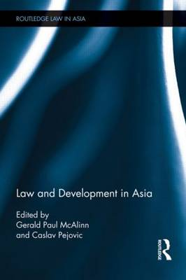 Law and Development in Asia (Hardback)