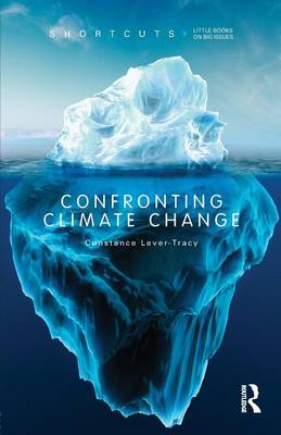 Confronting Climate Change - Shortcuts (Paperback)