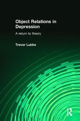 Object Relations in Depression: A Return to Theory (Paperback)