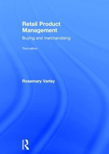 Retail Product Management: Buying and merchandising (Hardback)