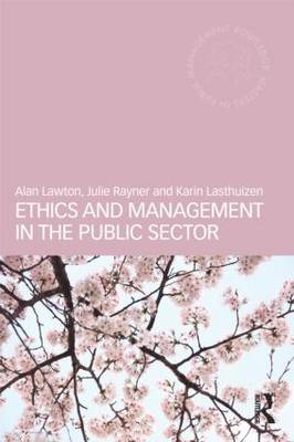 Ethics and Management in the Public Sector - Routledge Masters in Public Management (Paperback)