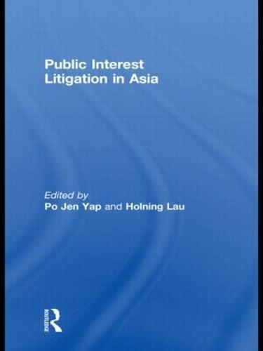 Public Interest Litigation in Asia - Routledge Law in Asia (Hardback)