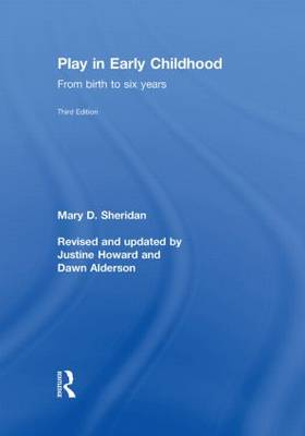 Play in Early Childhood: From Birth to Six Years (Hardback)