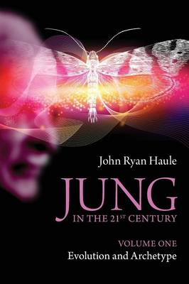 Jung in the 21st Century: Volume 1: Evolution and Archetype (Paperback)