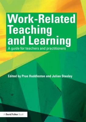Work-Related Teaching and Learning: A guide for teachers and practitioners (Paperback)