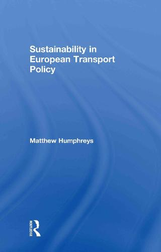 Sustainability in European Transport Policy (Hardback)