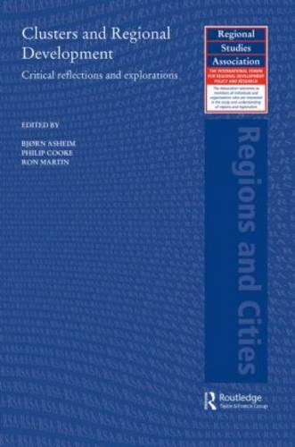 Clusters and Regional Development: Critical Reflections and Explorations (Paperback)