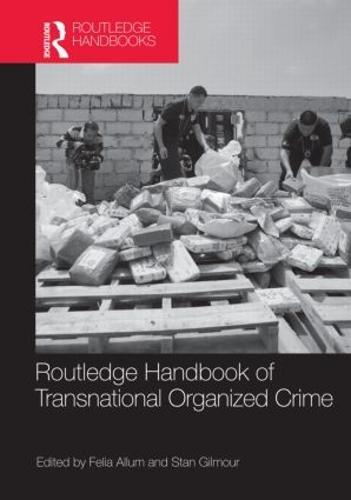 Routledge Handbook of Transnational Organized Crime (Hardback)